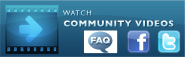 Watch Community Videos - FAQ, Facebook, Twitter